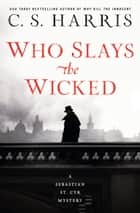 Who Slays the Wicked ebook by