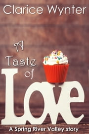 A Taste of Love ebook by Clarice Wynter