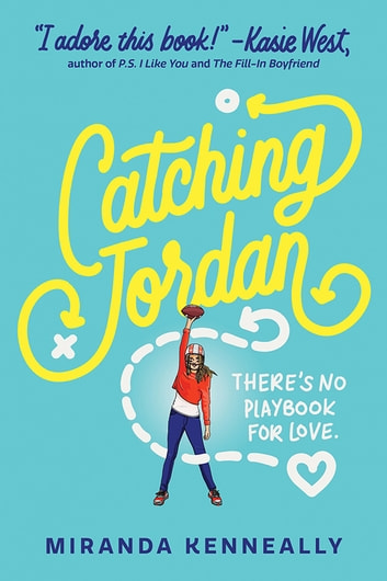 Catching Jordan ebook by Miranda Kenneally