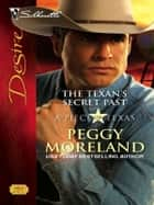 The Texan's Secret Past ebook by Peggy Moreland