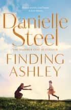 Finding Ashley ebook by Danielle Steel