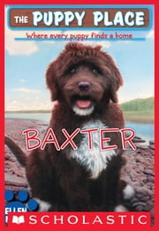 The Puppy Place #19: Baxter ebook by Ellen Miles,Tim O'Brien