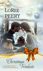 Christmas Trinkets ebook by LoRee  Peery