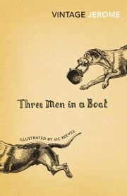 Three Men in a Boat ebook by Jerome K. Jerome,Vic Reeves