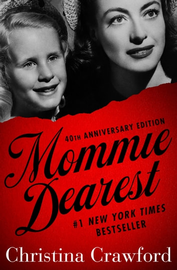 Mommie Dearest ebook by Christina Crawford