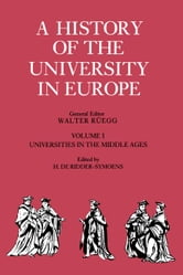 A History of the University in Europe ebook by Ridder-Symoens, Hilde de