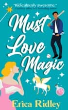 Must Love Magic ebook by