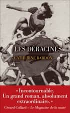 Les Déracinés eBook by Catherine BARDON