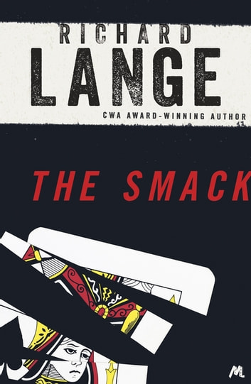 The Smack - Gritty and gripping LA noir ebook by Richard Lange