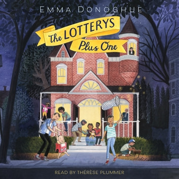 The Lotterys Plus One audiobook by Emma Donoghue
