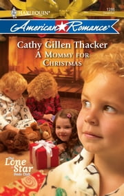 A Mommy for Christmas ebook by Cathy Gillen Thacker