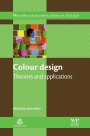 Colour Design - Theories and Applications ebook by