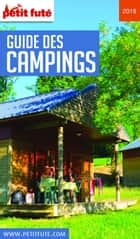 CAMPING 2018 Petit Futé ebook by Dominique Auzias, Jean-Paul Labourdette