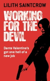 Working for the Devil ebook by Lilith Saintcrow