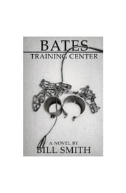 Bates Training Center ebook by Bill Smith