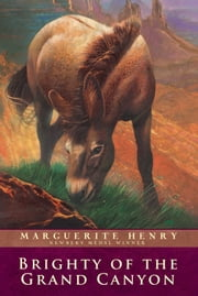 Brighty of the Grand Canyon ebook by Marguerite Henry,Wesley Dennis