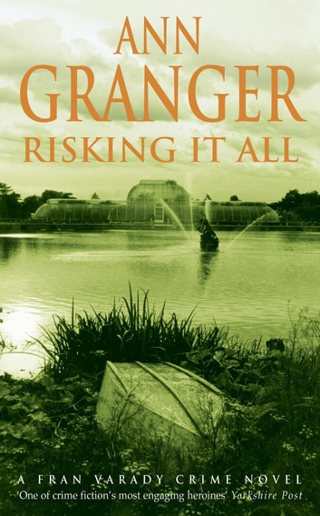 Risking It All - (Fran Varady 4) ebook by Ann Granger