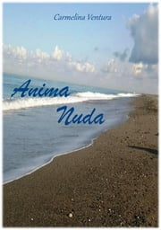 Anima nuda ebook by Carmelina Ventura