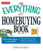 The Everything Homebuying Book ebook by Piper Nichole