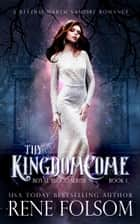Thy Kingdom Come - A Reverse Harem Vampire Paranormal Romance ebook by Rene Folsom