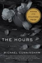 The Hours - A Novel ebook by Michael Cunningham