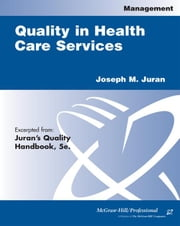 Quaility in Health Care Services ebook by Juran, Joseph M.