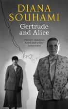 Gertrude and Alice ebook by Diana Souhami