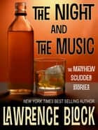 The Night and The Music ebook by