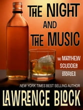 The Night and The Music ebook by Lawrence Block