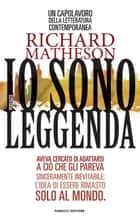 Io sono leggenda Ebook di Richard Matheson