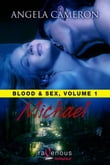 Blood And Sex, Volume 1: Michael