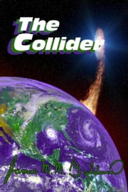 The Collider ebook by James M M Baldwin