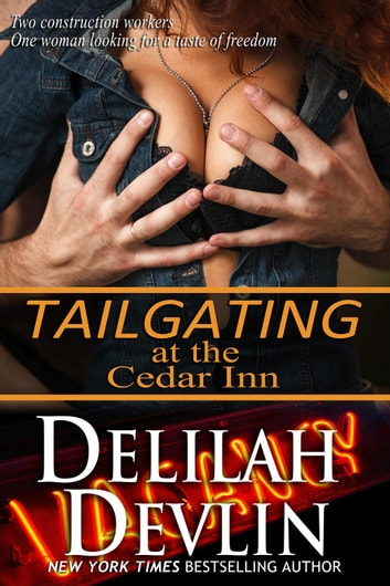 Tailgating at the Cedar Inn ebook by Delilah Devlin