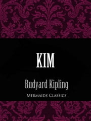 Kim (Mermaids Classics) ebook by Rudyard Kipling