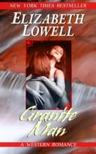 Granite Man ebook by Elizabeth Lowell