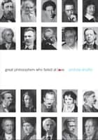 Great Philosophers Who Failed at Love ebook by Andrew Shaffer