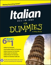Italian All-in-One For Dummies ebook by Antonietta Di Pietro, Francesca Romana Onofri, Daniela Gobetti,...