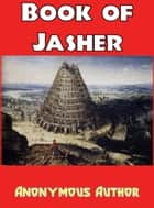 Book of Jasher ebook by Anonymous Author