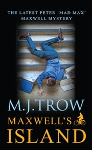 Maxwell's Island ebook by M.J. Trow