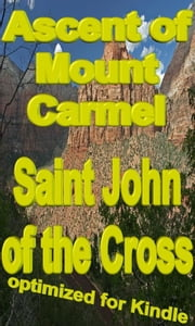 Ascent of Mount Carmel ebook by Saint John of the Cross