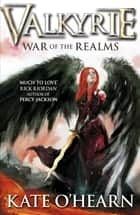 War of the Realms - Book 3 ebook by Kate O'Hearn