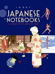 Japanese Notebooks - A Journey to the Empire of Signs ebook by Kobo.Web.Store.Products.Fields.ContributorFieldViewModel
