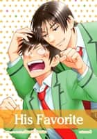 His Favorite, Vol. 8 (Yaoi Manga) ebook by Suzuki Tanaka