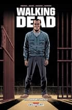 Walking Dead T24 - Opportunités ebook by Robert Kirkman, Charlie Adlard, Stefano Gaudiano