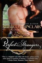 Perfect Strangers (A Historical Romance) eBook par Rebecca Sinclair