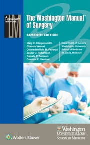 The Washington Manual of Surgery ebook by Mary E. Klingensmith