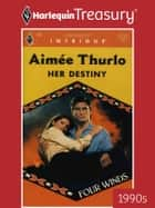 Her Destiny ebook by Aimee Thurlo