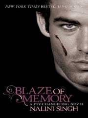 Blaze of Memory - Book 7 ebook by Nalini Singh