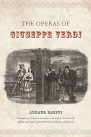 The Operas of Giuseppe Verdi ebook by Abramo Basevi