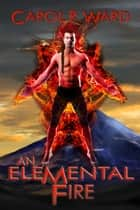 An Elemental Fire ebook by